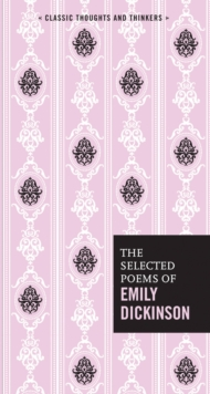 The Selected Poems of Emily Dickinson, Hardback Book