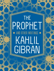 The Prophet and Other Writings, Paperback / softback Book
