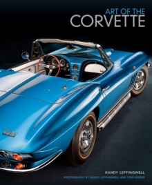 Art of the Corvette : Photographic Legacy of America's Original Sports Car, Hardback Book