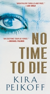 No Time To Die, Paperback / softback Book