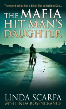 The Mafia Hit Man's Daughter, Paperback Book