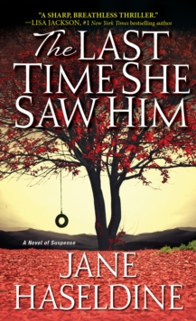 The Last Time She Saw Him, Paperback / softback Book