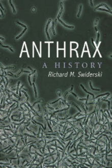 Anthrax : A History, Paperback / softback Book