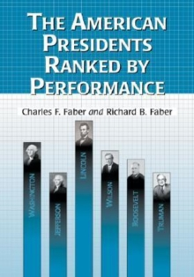 The American Presidents Ranked by Performance, Paperback / softback Book
