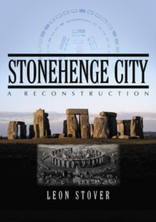 Stonehenge City : A Reconstruction, Paperback / softback Book