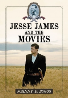 Jesse James and the Movies, Paperback Book