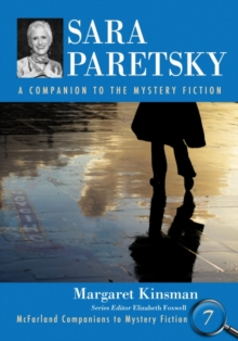 Sara Paretsky : A Companion to the Mystery Fiction, Paperback Book