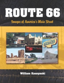 Route 66 : Images of America's Main Street, Paperback / softback Book
