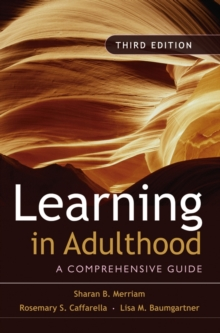 Learning in Adulthood : A Comprehensive Guide, Hardback Book