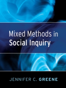 Mixed Methods in Social Inquiry, Paperback Book