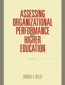 Assessing Organizational Performance in Higher Education, Paperback / softback Book
