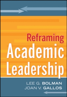 Reframing Academic Leadership, Hardback Book