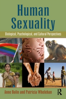 Human Sexuality : Biological, Psychological, and Cultural Perspectives, Paperback / softback Book