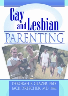 Gay and Lesbian Parenting : New Directions, Hardback Book
