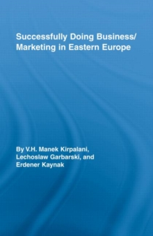 Successfully Doing Business/Marketing In Eastern Europe, Hardback Book