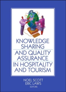 Knowledge Sharing and Quality Assurance in Hospitality and Tourism, Hardback Book