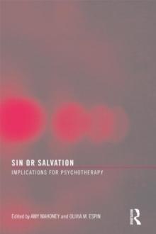 Sin or Salvation : Implications for Psychotherapy, Paperback / softback Book