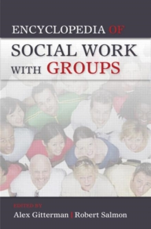 Encyclopedia of Social Work with Groups, Paperback Book
