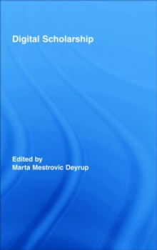 Digital Scholarship, Hardback Book