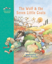 The Wolf and the Seven Little Goats, Hardback Book