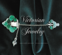 Victorian Jewelry : Unexplored Treasures, Paperback / softback Book