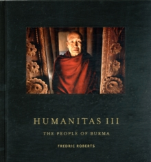 Humanitas III : The People of Burma, Hardback Book