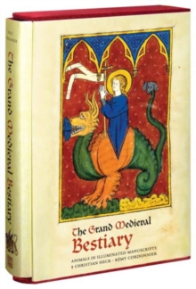 The Grand Medieval Bestiary : Animals in Illuminated Manuscripts, Hardback Book