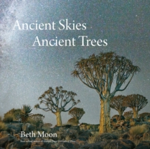 Ancient Skies, Ancient Trees, Hardback Book