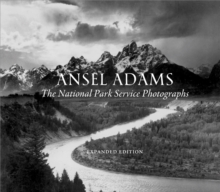 Ansel Adams: The National Park Service Photographs, Hardback Book