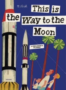 This is the Way to the Moon, Hardback Book