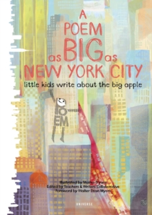 A Poem as Big as the City : Little Kids Write About the Big Apple, Hardback Book