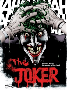 The Joker : A Visual History of the Clown Prince of Crime, Paperback Book