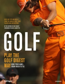 Golf : How to Play the Golf Digest Way, Hardback Book