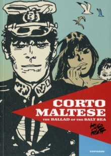 Corto Maltese : The Ballad of the Salt Sea, Hardback Book