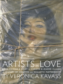 Artists in Love : A Century of Creative and Romantic Partnerships, Hardback Book