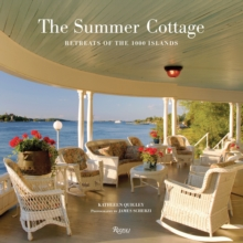 The Summer Cottage : Retreats of the 1000 Islands, Hardback Book