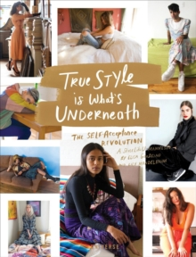 True Style is What's Underneath, Hardback Book