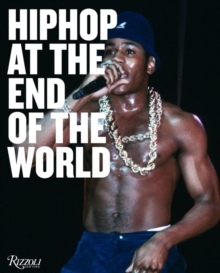 Hip-Hop at the End of the World : The Photography of Brother Ernie, Hardback Book
