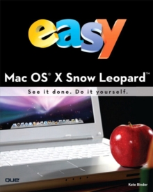 Easy Mac OS X Snow Leopard (UK Edition), Paperback Book