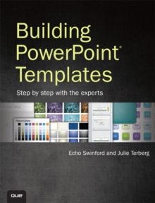 Building PowerPoint Templates Step by Step with the Experts, Paperback Book