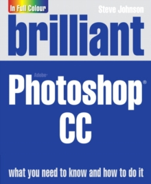 Brilliant Adobe Photoshop CC, Paperback / softback Book