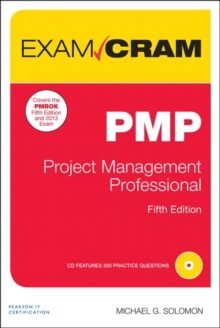 PMP Exam Cram : Project Management Professional, Mixed media product Book