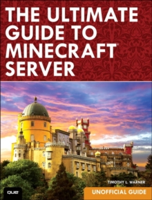 The Ultimate Guide to Minecraft Server, Paperback / softback Book