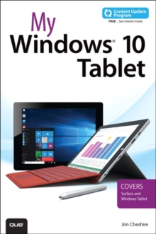 My Windows 10 Tablet (Includes Content Update Program) : Covers Windows 10 Tablets Including Microsoft Surface Pro, Paperback Book