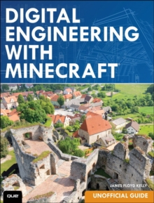 Digital Engineering with Minecraft, Paperback / softback Book