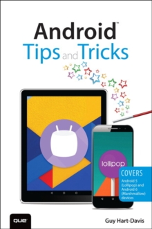 Android Tips and Tricks : Covers Android 5 and Android 6 devices, Paperback / softback Book
