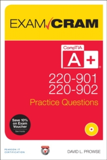 Comptia A+ 220-901 and 220-902 Practice Questions Exam Cram, Mixed media product Book