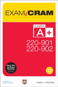 Comptia A+ 220-901 and 220-902 Exam Cram, Mixed media product Book
