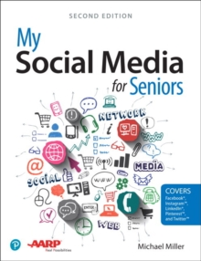 My Social Media for Seniors, Paperback / softback Book