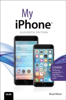 My iPhone : Covers all iPhones running iOS 11, Paperback Book